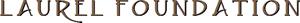 Laurel Foundation